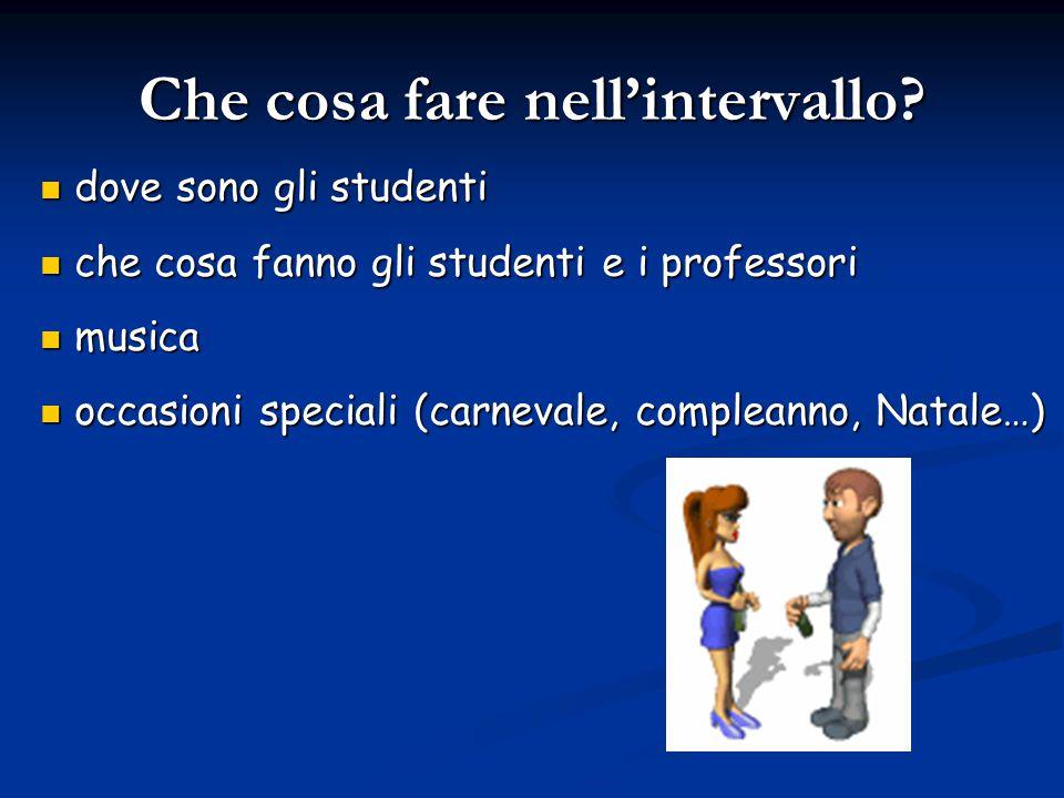 Conclusioni Noi siamo soddisfatti della nostra scuola e ci divertiamo durante le lezioni e durante gli intervalli.