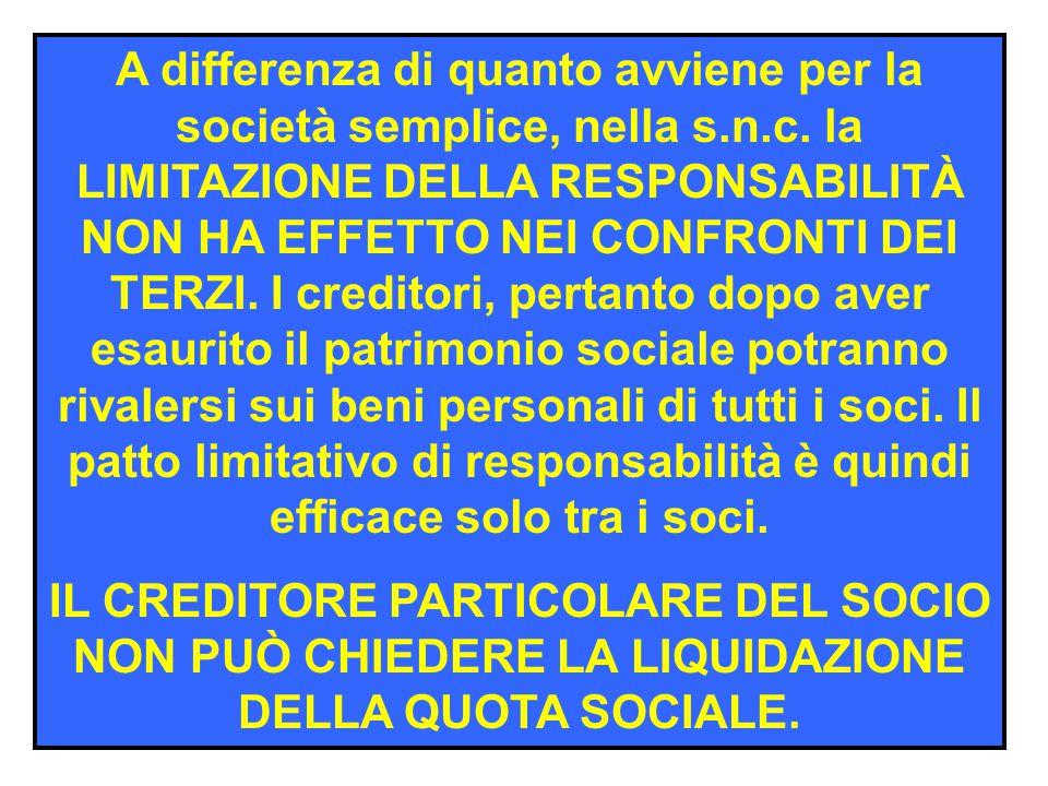 Nella s.n.c. tutti i soci, sono solidalmente e illimitatamente responsabili per le obbligazioni sociali. La loro responsabilità tuttavia diversamente