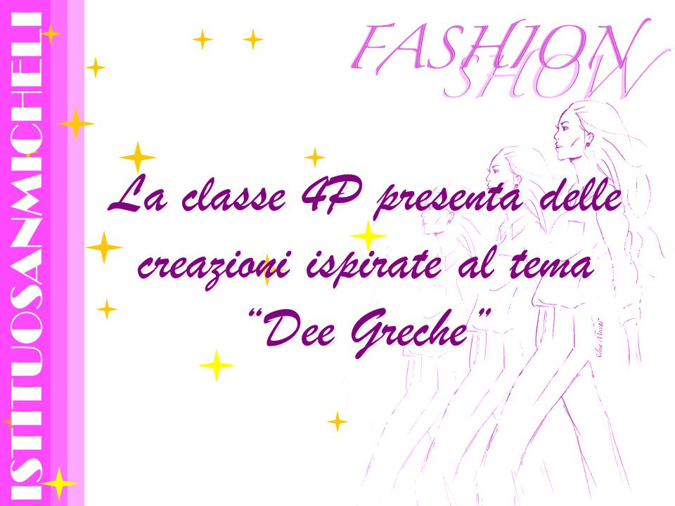 La classe 4P presenta delle creazioni ispirate al tema Dee Greche ISTITUOSANMICHELI