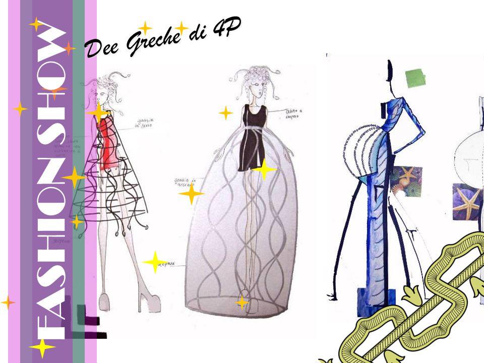 FASHION SHOW Dee Greche di 4P