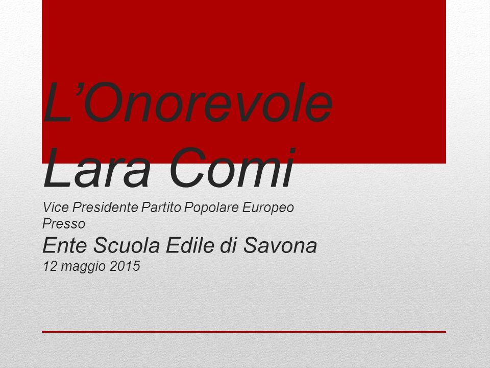 L'Onorevole Lara Comi Vice Presidente Partito Popolare Europeo Presso Ente Scuola Edile di Savona 12 maggio 2015