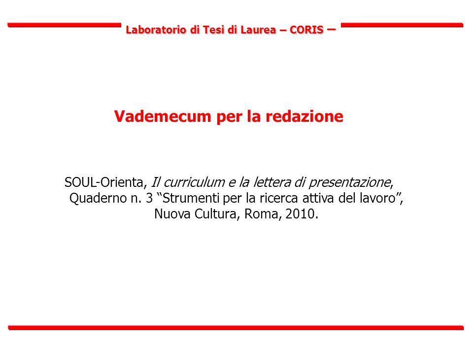 Laboratorio di Tesi di Laurea – CORIS – Vademecum per la redazione SOUL-Orienta, Il curriculum e la lettera di presentazione, Quaderno n.