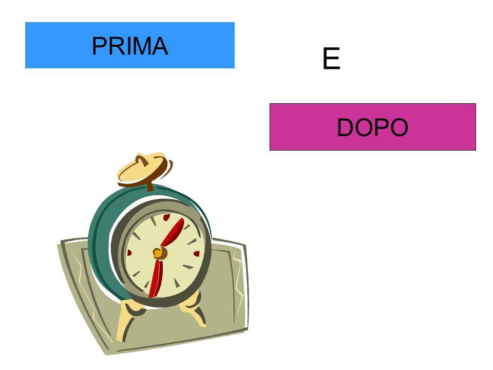 PRIMA DOPO E