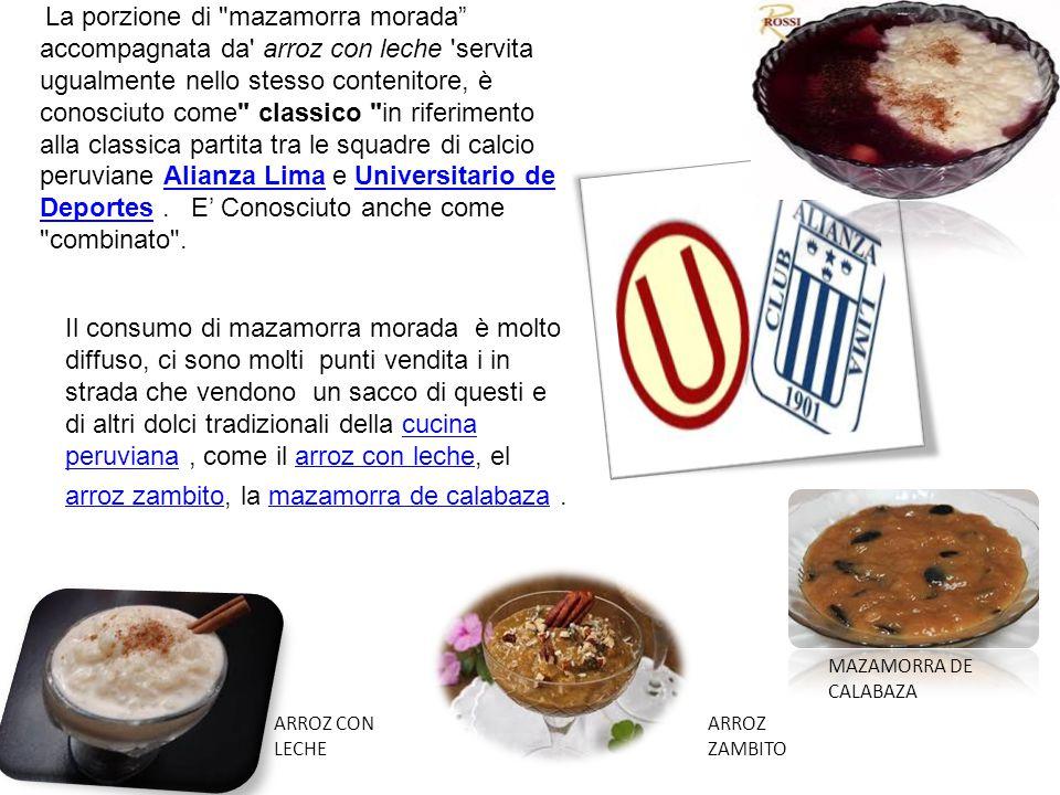 La porzione di mazamorra morada accompagnata da arroz con leche servita ugualmente nello stesso contenitore, è conosciuto come classico in riferimento alla classica partita tra le squadre di calcio peruviane Alianza Lima e Universitario de Deportes.
