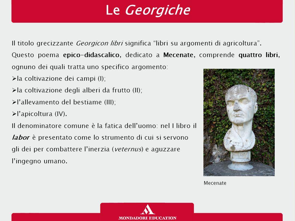 Le Georgiche Il titolo grecizzante Georgicon libri significa libri su argomenti di agricoltura .