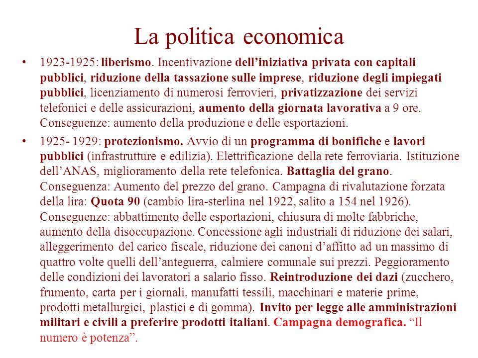 La politica economica 1923-1925: liberismo. Incentivazione dell'iniziativa privata con capitali pubblici, riduzione della tassazione sulle imprese, ri