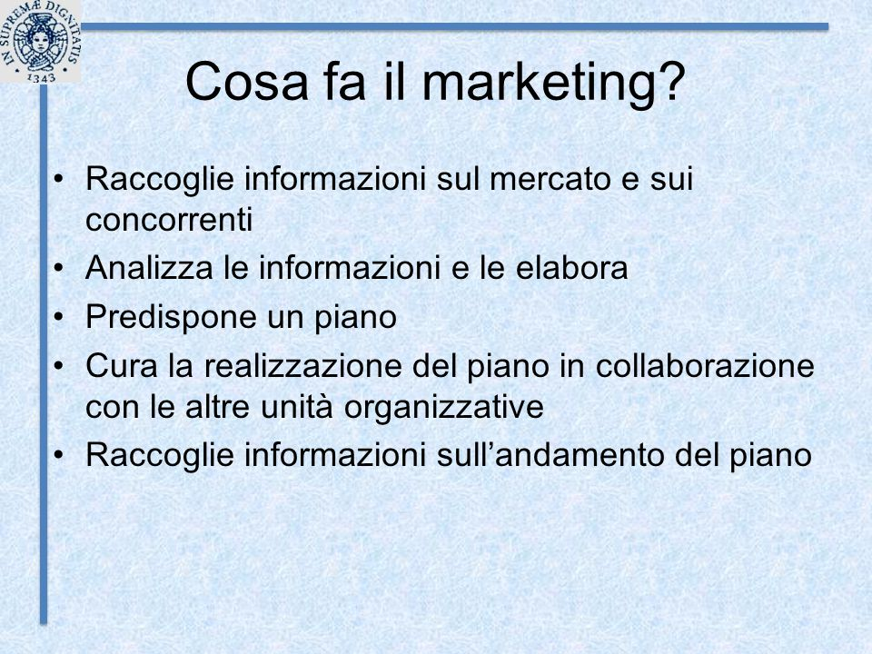 Cosa fa il marketing.