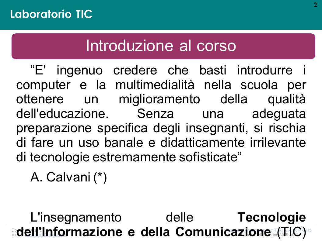 Laboratorio TIC Docente: Luisa Deias Tirocinio Formativo Attivo (TFA) A.A.
