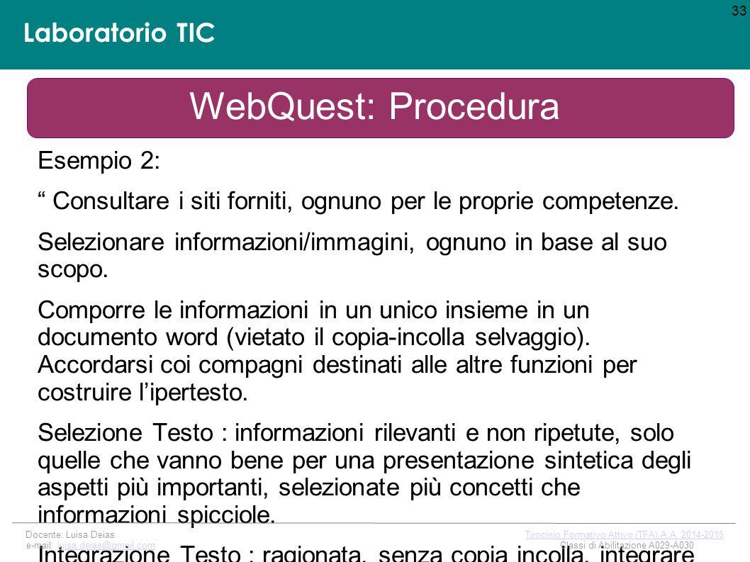 Laboratorio TIC Esempio 2: Consultare i siti forniti, ognuno per le proprie competenze.