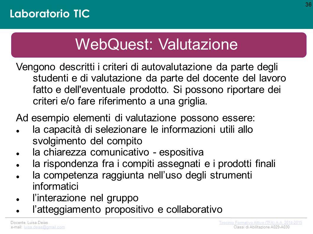 Laboratorio TIC 36 Docente: Luisa Deias Tirocinio Formativo Attivo (TFA) A.A.
