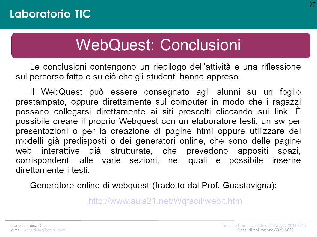 Laboratorio TIC 37 Docente: Luisa Deias Tirocinio Formativo Attivo (TFA) A.A.