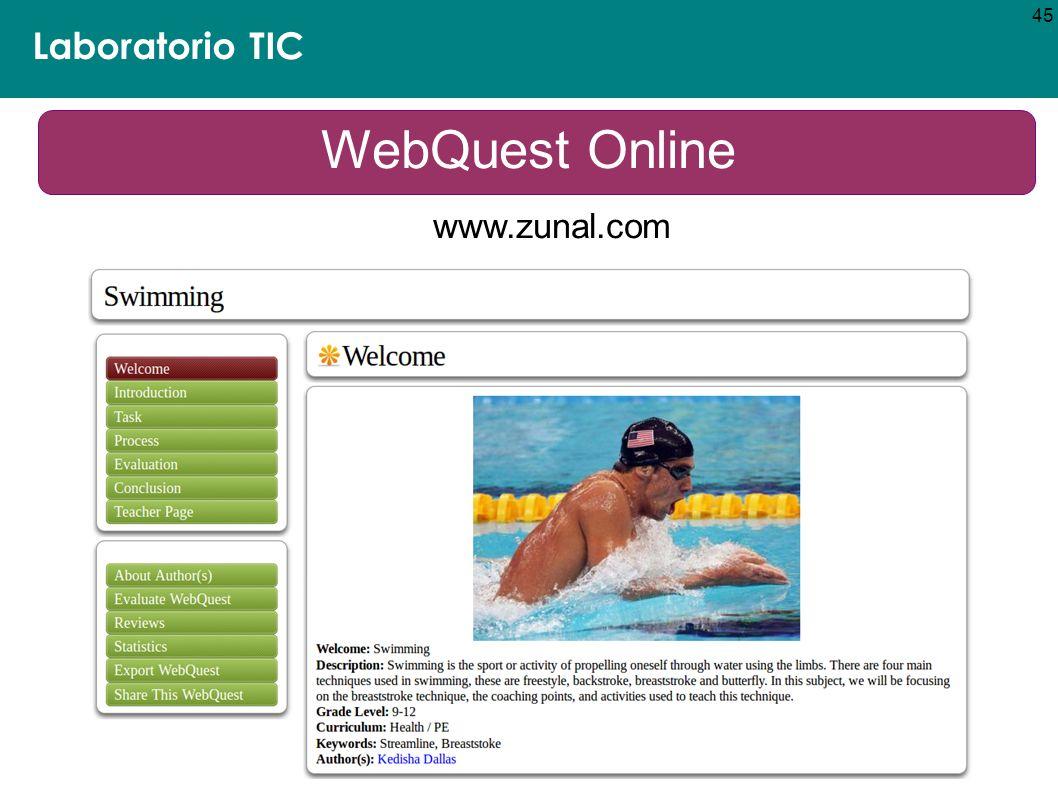 Laboratorio TIC 45 WebQuest Online www.zunal.com