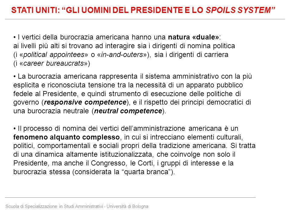Scuola di Specializzazione in Studi Amministrativi - Università di Bologna I vertici della burocrazia americana hanno una natura «duale»: ai livelli p