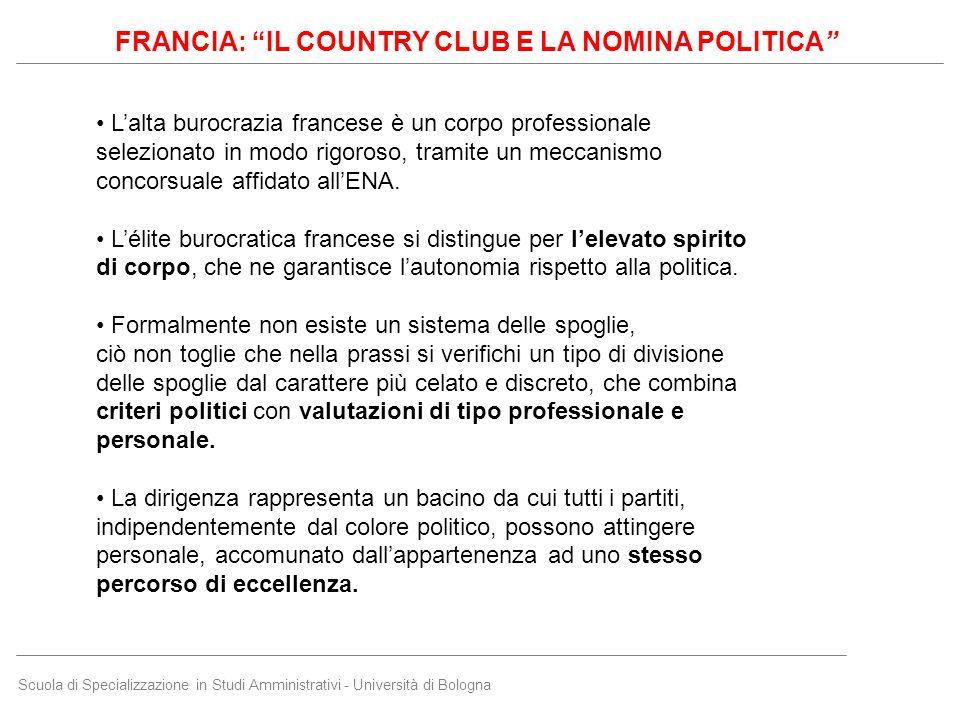 Scuola di Specializzazione in Studi Amministrativi - Università di Bologna L'alta burocrazia francese è un corpo professionale selezionato in modo rig