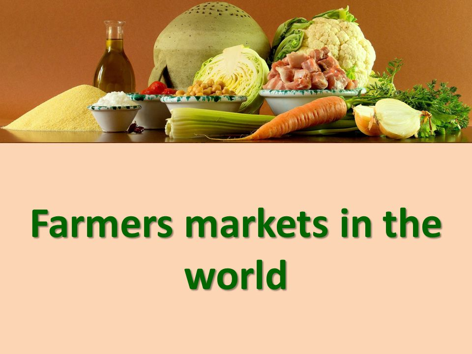 Farmers markets in the world