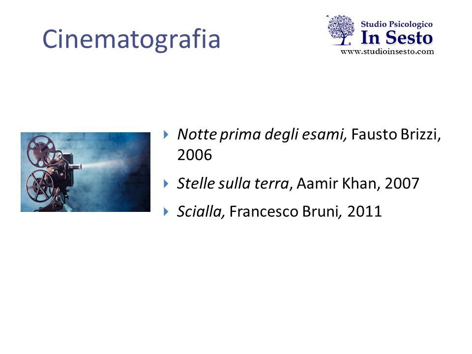 Cinematografia www.studioinsesto.com  Notte prima degli esami, Fausto Brizzi, 2006  Stelle sulla terra, Aamir Khan, 2007  Scialla, Francesco Bruni, 2011