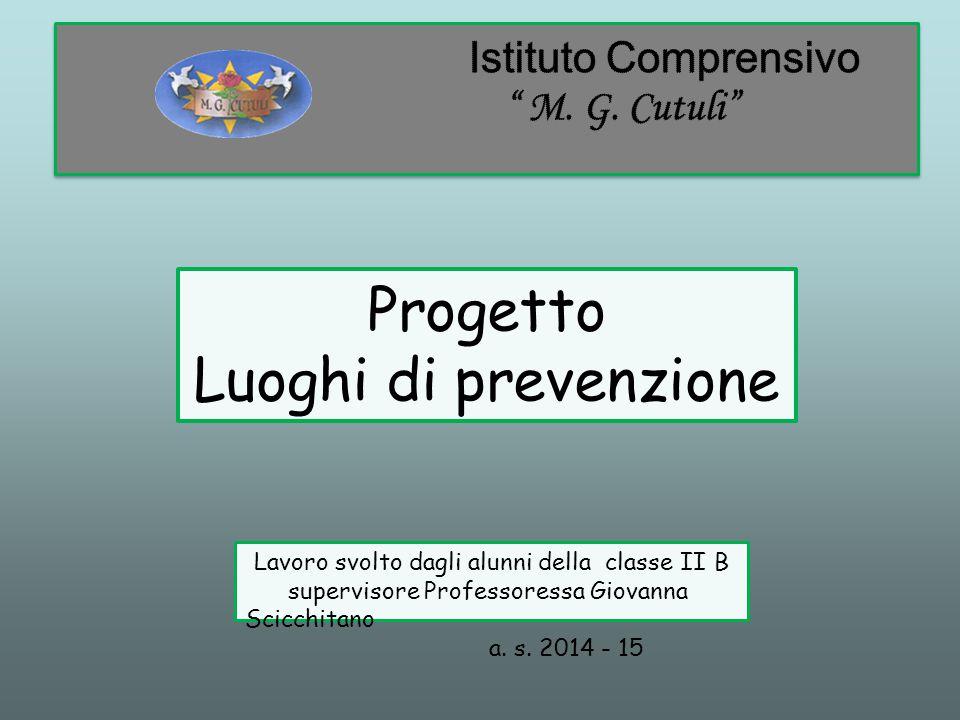 Lavoro svolto dagli alunni della classe II B supervisore Professoressa Giovanna Scicchitano a.