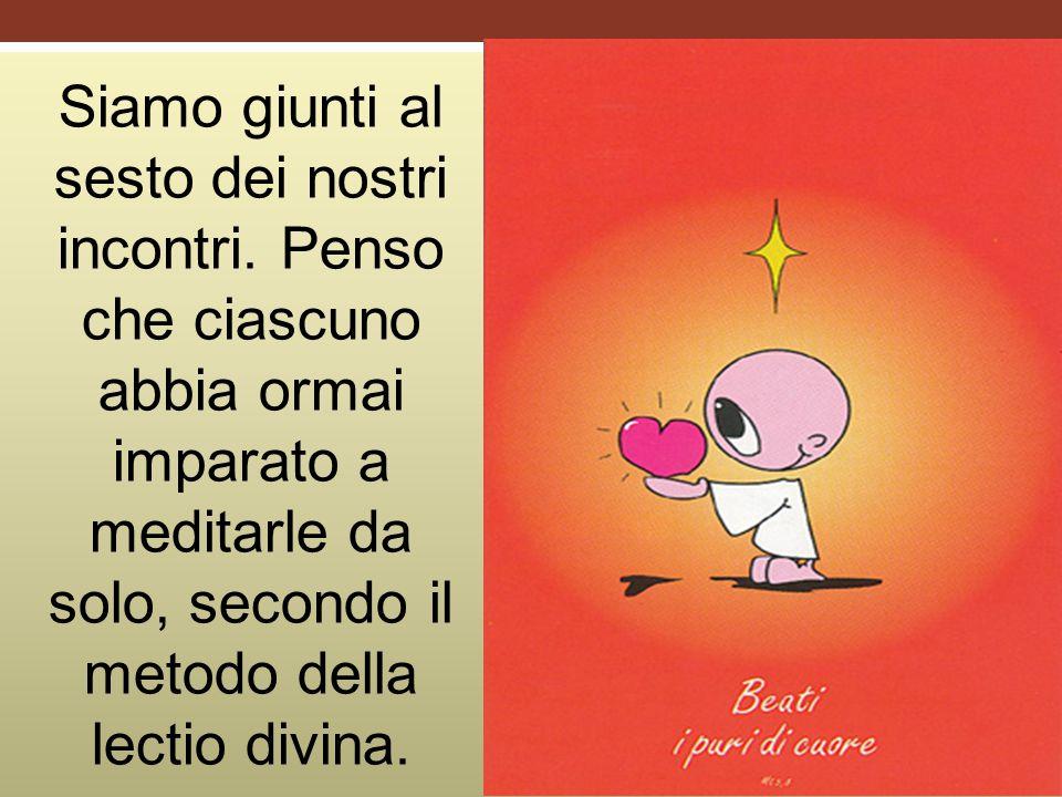 Oggi ci soffermiamo sulla beatitudine della purità di cuore, della purezza interiore, della piena adesione alla volontà di Dio.