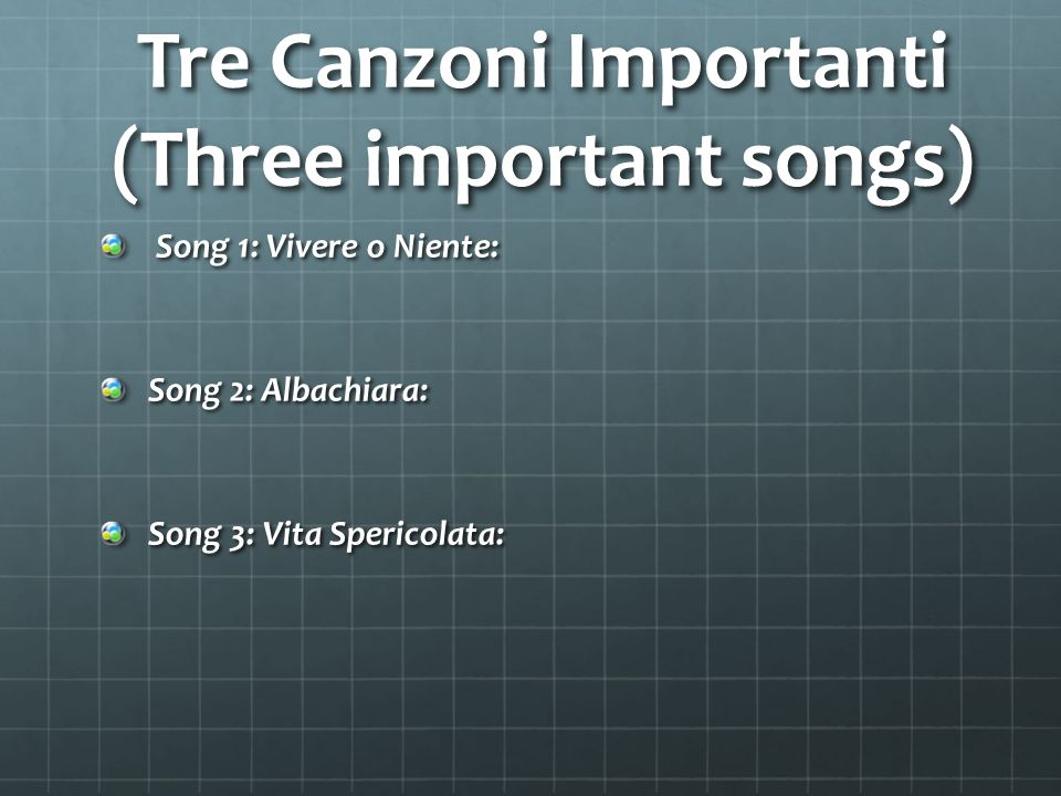 Song 1: Vivere o Niente Tema: (Theme) Morale: (Moral) Storia: (Story)