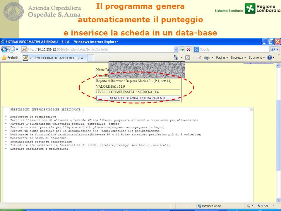 Il programma genera automaticamente il punteggio e inserisce la scheda in un data-base