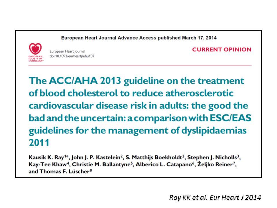 Ray KK et al. Eur Heart J 2014