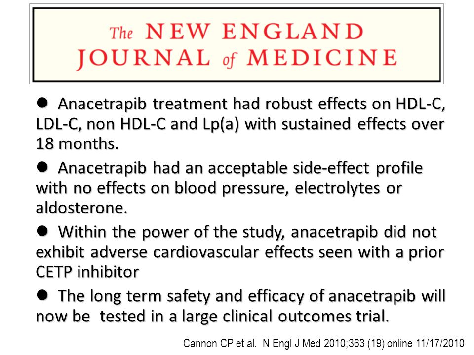 l Anacetrapib treatment had robust effects on HDL-C, LDL-C, non HDL-C and Lp(a) with sustained effects over 18 months.