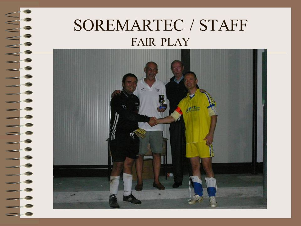 SOREMARTEC / STAFF FAIR PLAY