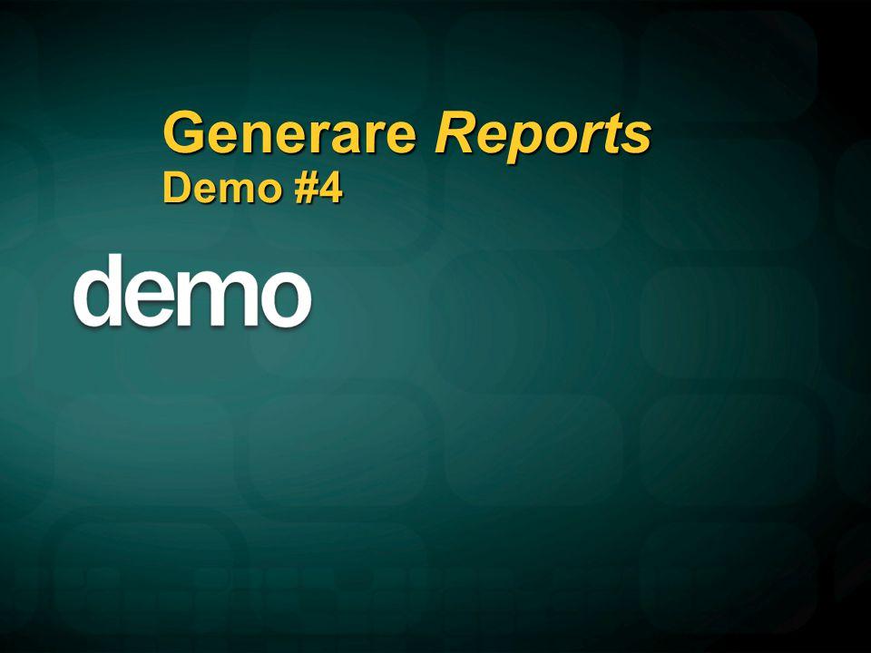 Generare Reports Demo #4