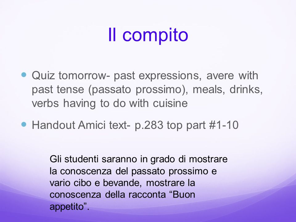 Il progetto della gastronomia… Expectations Due date: Due Tuesday, April 28 th.