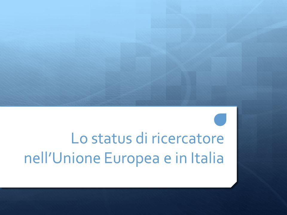 Lo status di ricercatore nell'Unione Europea e in Italia