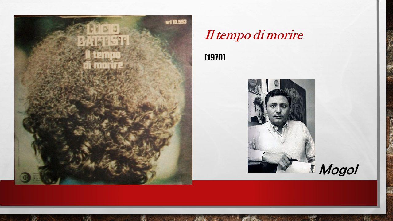Il tempo di morire (1970) Mogol