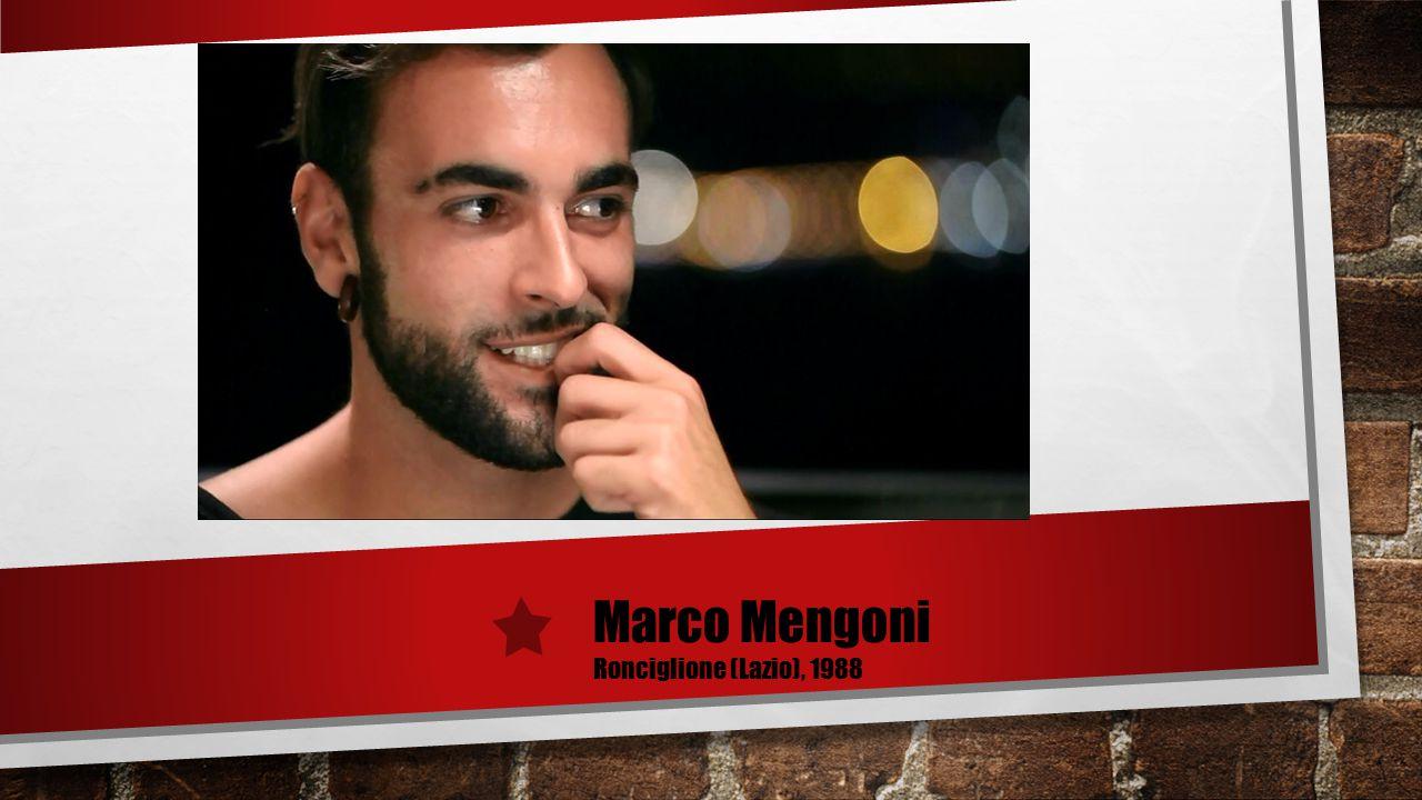 Marco Mengoni Ronciglione (Lazio), 1988