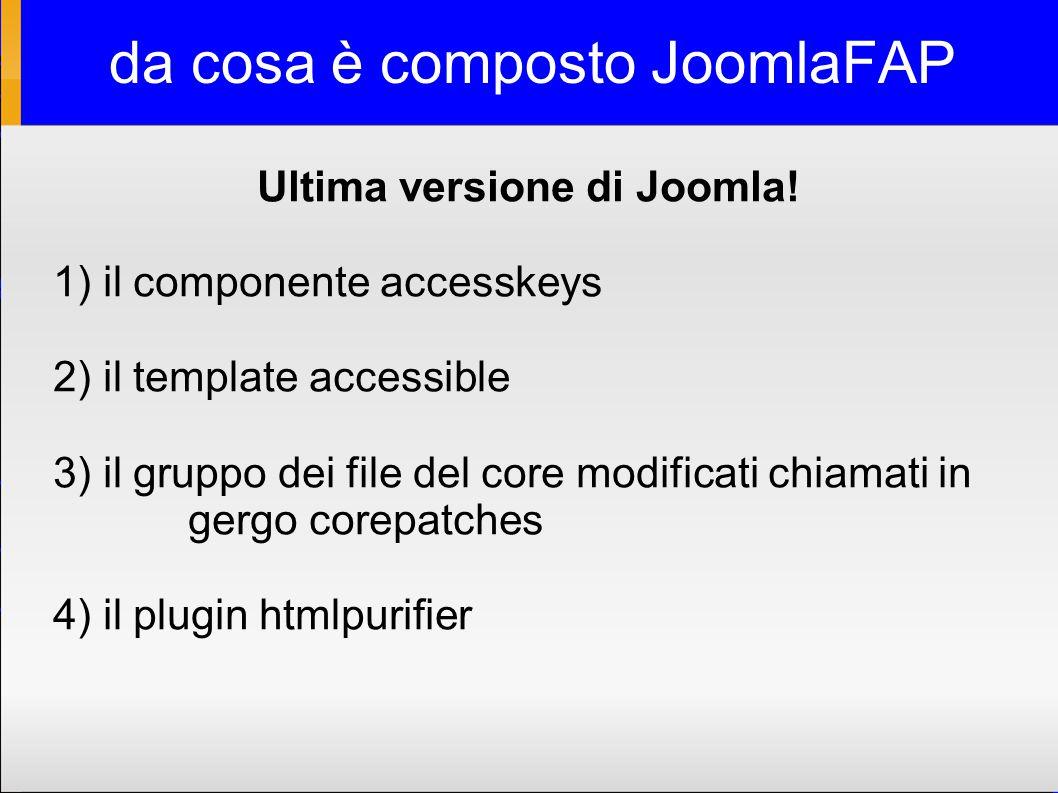 da cosa è composto JoomlaFAP Ultima versione di Joomla.