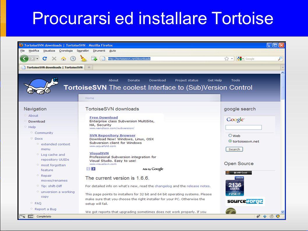 Procurarsi ed installare Tortoise