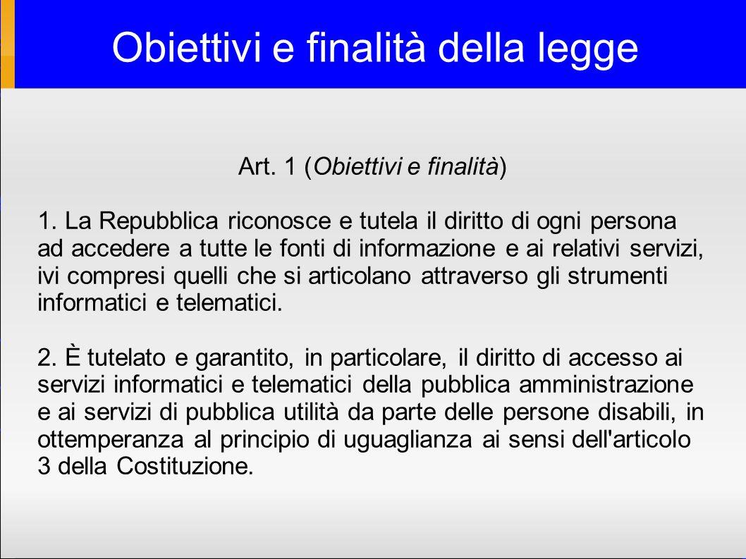Obiettivi e finalità della legge Art. 1 (Obiettivi e finalità) 1.
