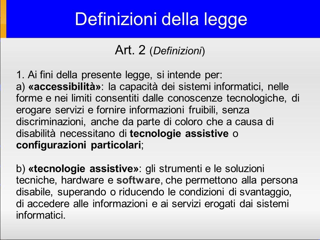 Definizioni della legge Art. 2 (Definizioni) 1.
