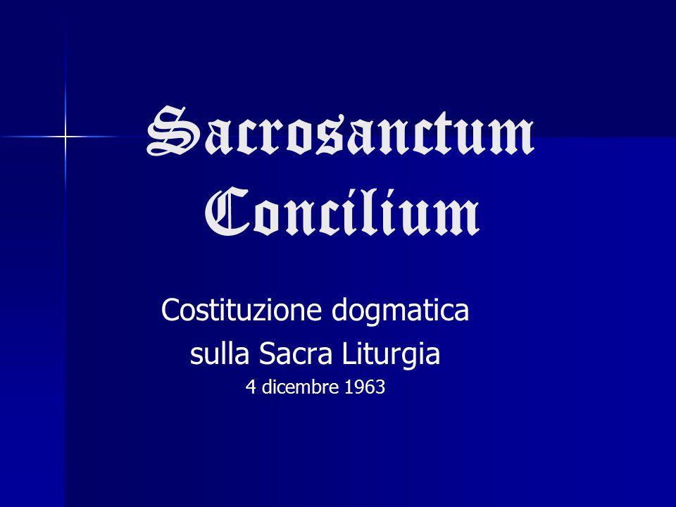 Sacrosanctum Concilium Costituzione dogmatica sulla Sacra Liturgia 4 dicembre 1963