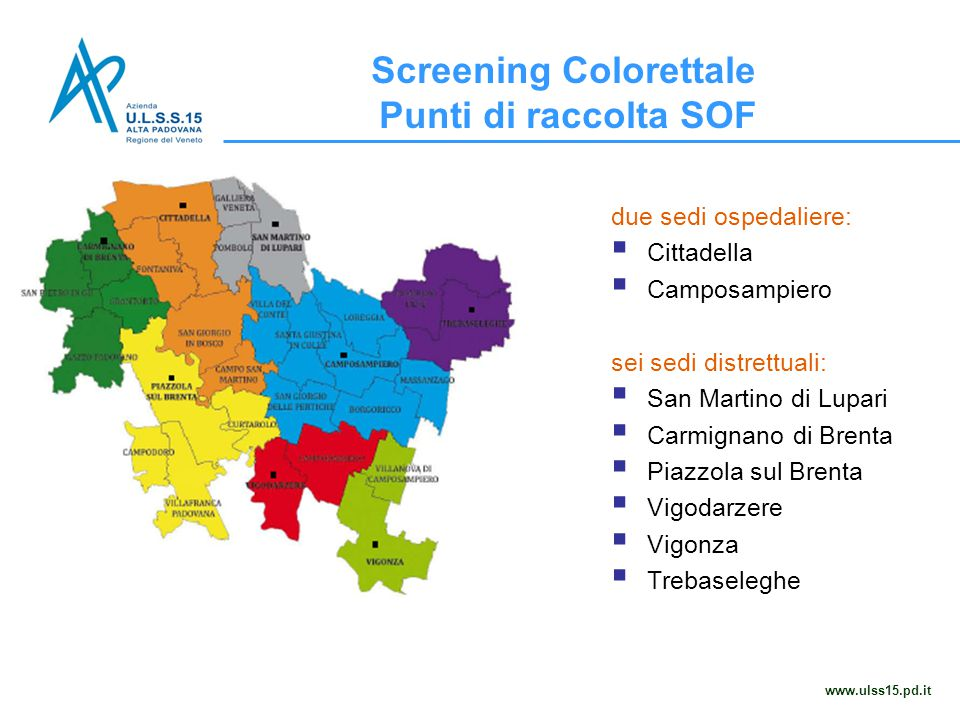due sedi ospedaliere:  Cittadella  Camposampiero sei sedi distrettuali:  San Martino di Lupari  Carmignano di Brenta  Piazzola sul Brenta  Vigod