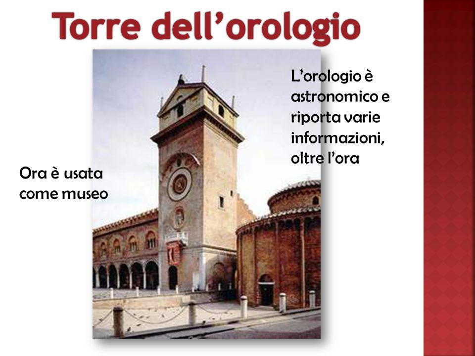 L'orologio è astronomico e riporta varie informazioni, oltre l'ora Ora è usata come museo