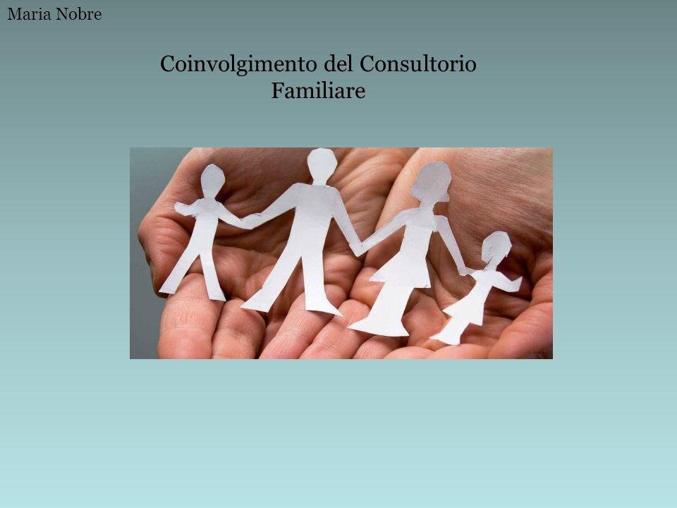 Coinvolgimento del Consultorio Familiare