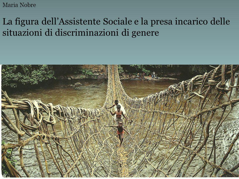 La figura dell'Assistente Sociale e la presa incarico delle situazioni di discriminazioni di genere