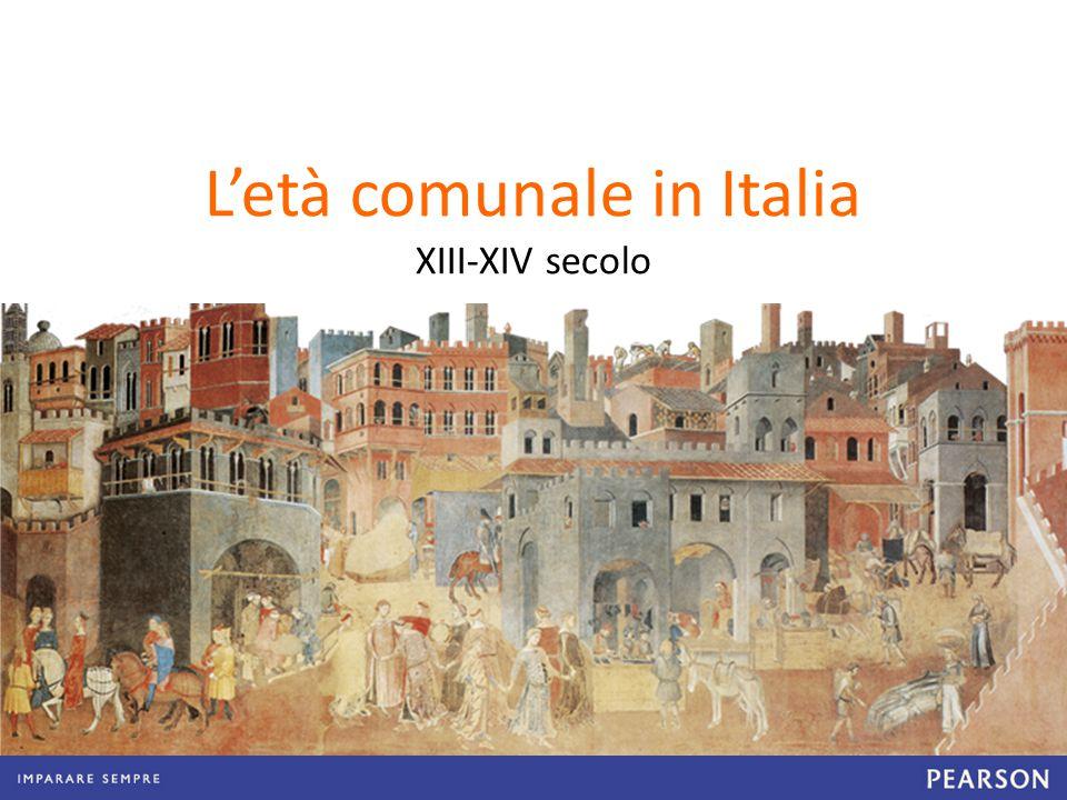 L'età comunale in Italia XIII-XIV secolo