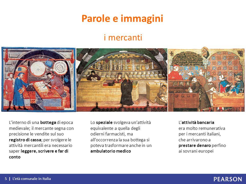 L'attività bancaria era molto remunerativa per i mercanti italiani, che arrivarono a prestare denaro perfino ai sovrani europei L'interno di una botte