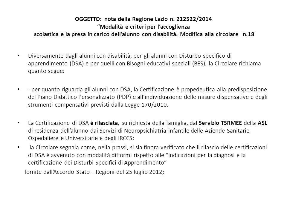 """OGGETTO: nota della Regione Lazio n. 212522/2014 """"Modalità e criteri per l'accoglienza scolastica e la presa in carico dell'alunno con disabilità. Mod"""