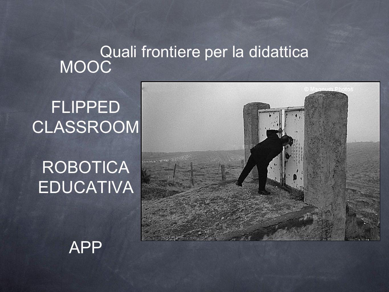 MOOC FLIPPED CLASSROOM ROBOTICA EDUCATIVA APP Quali frontiere per la didattica