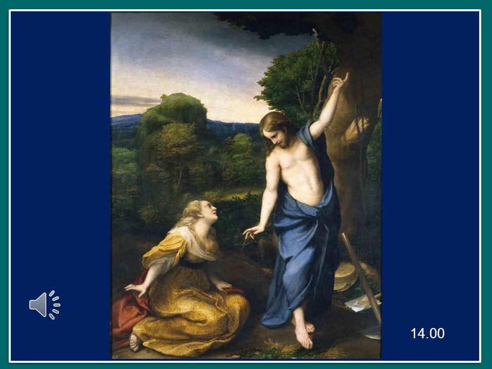 Maria Maddalena piange, lo vede ma non lo riconosce, si rende conto che è Gesù soltanto quando Lui la chiama per nome;