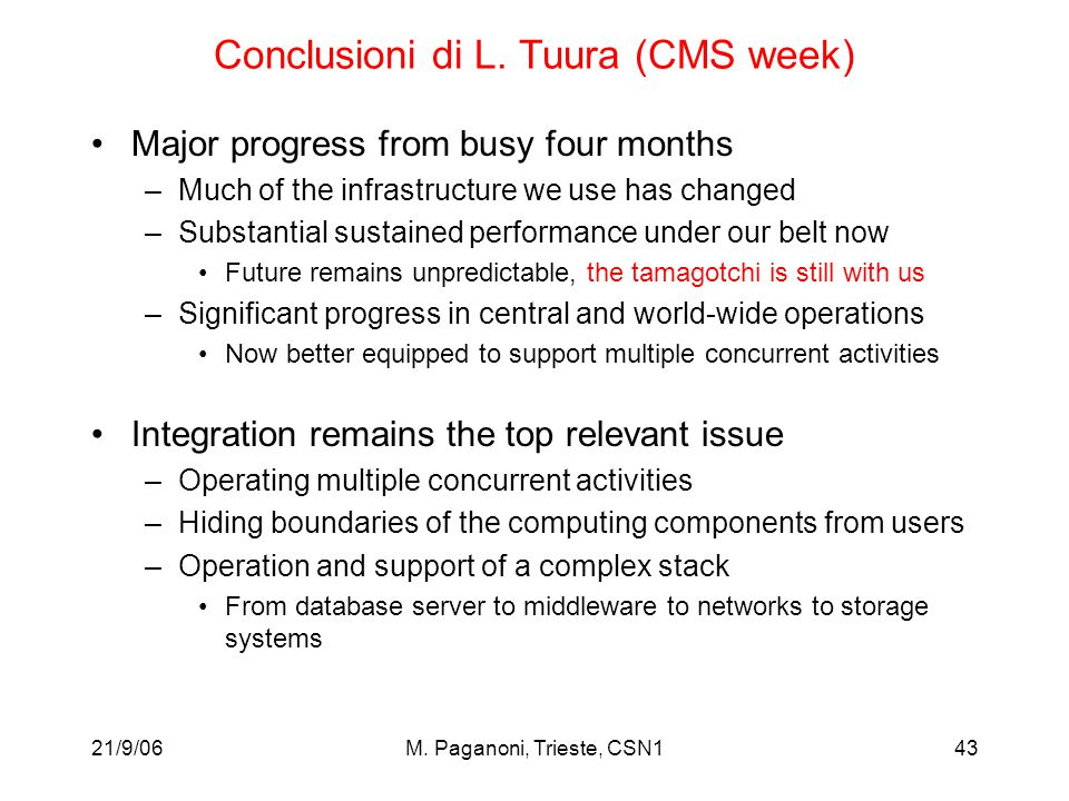 21/9/06M. Paganoni, Trieste, CSN143 Conclusioni di L.