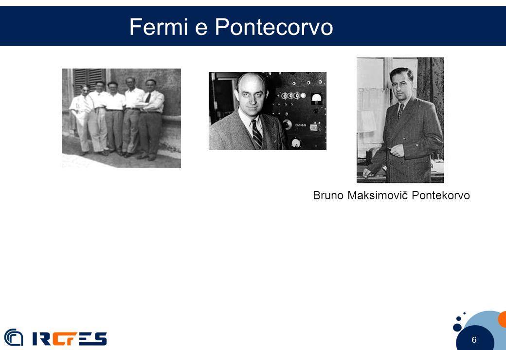 6 6 6 Bruno Maksimovič Pontekorvo Fermi e Pontecorvo