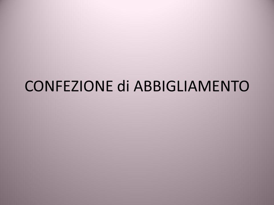 CONFEZIONE di ABBIGLIAMENTO