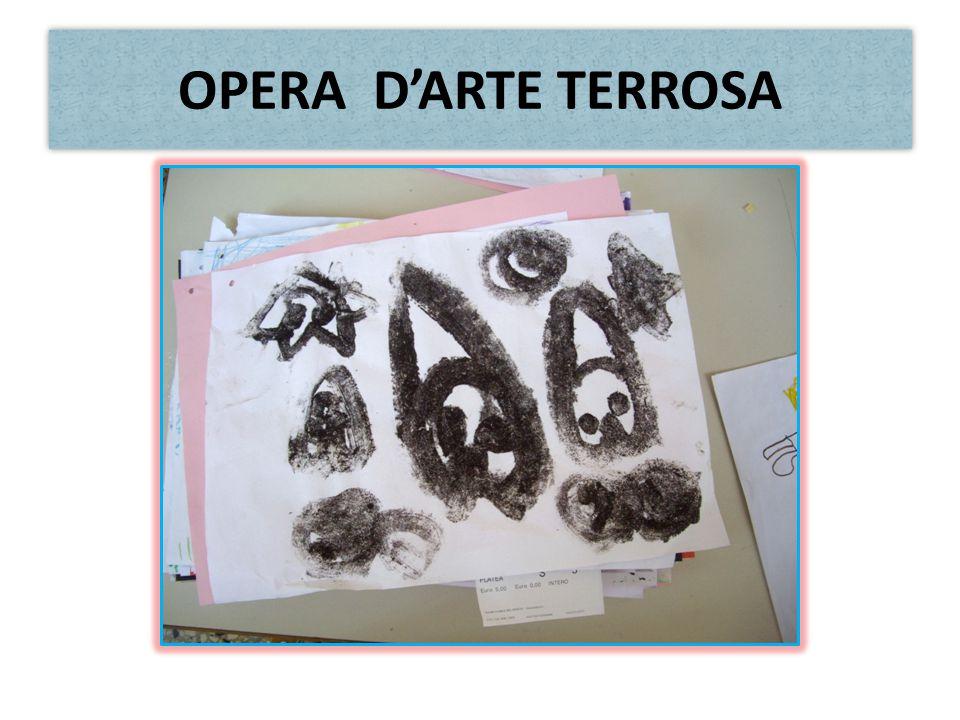 OPERA D'ARTE TERROSA